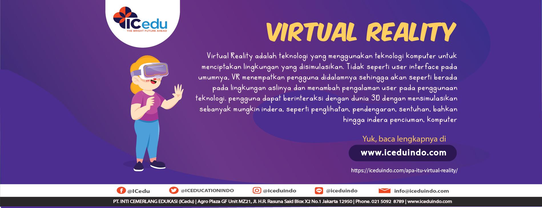 Apa itu Virtual Reality (VR) dan adakah jurusanya ? - ICEDU Indonesia